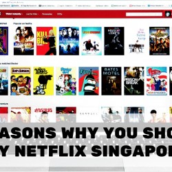 8 Reasons to Try NetFlix Singapore