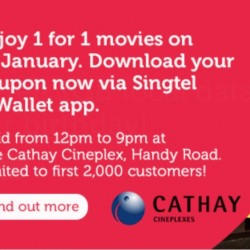 Singtel: 1-for-1 Movie Deal at the Cathay Cineplex