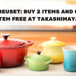 Le Creuset: Buy 2 Items and Get 1 Item Free at Takashimaya