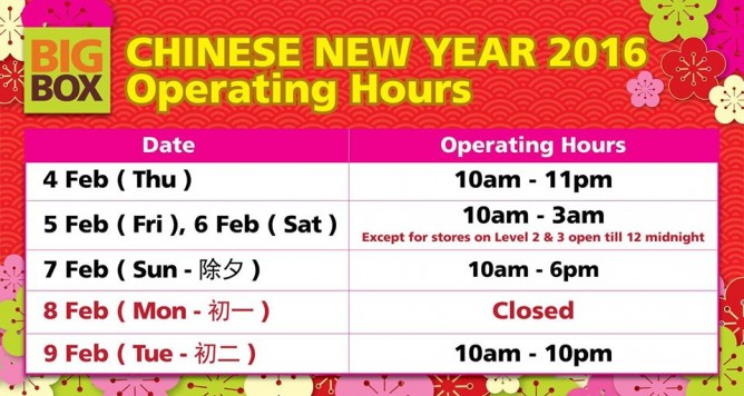 Big Box: CNY 2016 opening hours