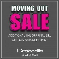 Crocodile: Moving Out Sale at West Mall Additional 10% OFF