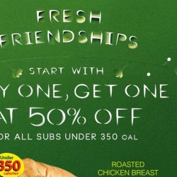 Subway: Buy 1 Get 1 at 50% OFF