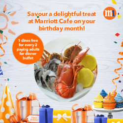 M1 Customer Exclusive: 1 dines for every 2 paying adults at Marriott Cafe on your birthday month