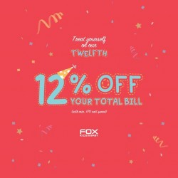 Fox Fashion Singapore: Birthday Promotion --- 12% off your total bill