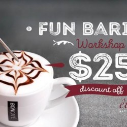 Bon Cafe: Barista Workshop Promotion --- Enjoy $25 off