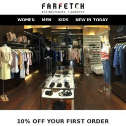 Farfetch: New Customer Exclusive Deal --- 10% Off Your First Order