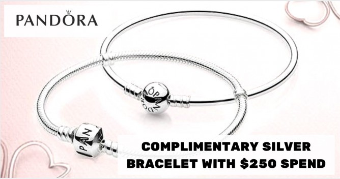 d610856b4 3 - 6 Mar 2016 Pandora: Complimentary Silver Bracelet with $250 Spend