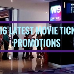 WE Cinemas: 2016 Latest Movie Ticket Promotions