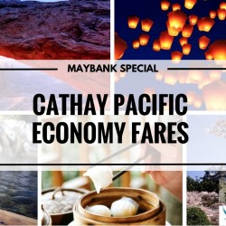 Cathay Pacific: Maybank Airfare Promotion - All inclusive from $248 to Hong Kong, Bangkok, Seoul, Taipei, London & more