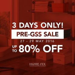 Home-Fix: Pre-GSS Sale Up to 80% OFF