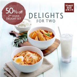 Toast Box: 50% off 2nd Asian Delight Set on Weekdays