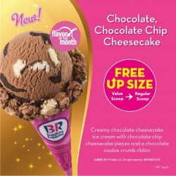 Baskin Robbins: Free Scoop Upsize of New Chocolate, Chocolate Chip Cheesecake Ice-cream Flavour