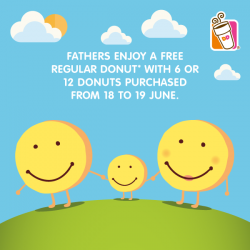 Dunkin' Donuts: Fathers enjoy a FREE regular donut with 6 or 12 donuts purchased