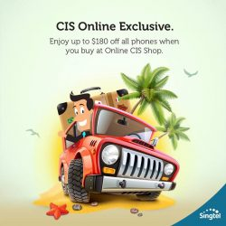 Singtel: CIS Online Exclusive- Enjoy up to $180 off all phones, free Caller ID and AutoRoam (worth $368.40) and more