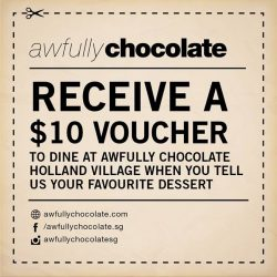 Awfully Chocolate: Get $10 Dine-in Voucher