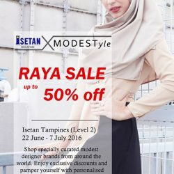 Isetan: Enjoy exclusive discounts of up to 50% off MODESTyle during this Hari Raya Puasa