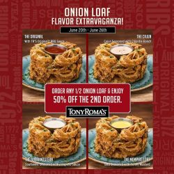 Tony Roma's: National Onion Rings Day 2nd Half Onion Loaf at 50% OFF