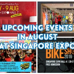 Singapore Expo: Upcoming Events in August 2016!