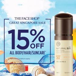 The Face Shop: Enjoy 15% off Body Care, Hair Care & Sun Care products this week