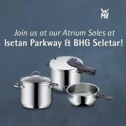 WMF: Atrium Sales at Isetan Katong and BHG Seletar Mall
