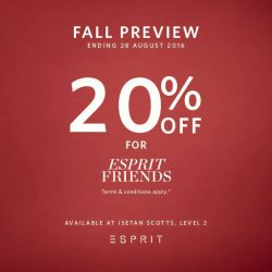 Isetan: Enjoy 20% off Fall styles storewide Exclusively for Esprit Friends