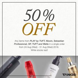 Tangs: Super hot 50% off deals from Play by TUFT, Nioxin, Sebastian Professional, SP, TUFT and Wella