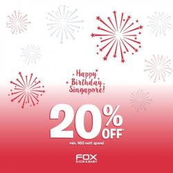 Fox Fashion: National Day Promotion 20% off $60 nett spend