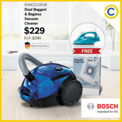 Courts: Get a FREE steam iron & 1 YEAR SUPPLY of dustbags with purchase of Bosch Dual Bagged & Bagless Vacuum Cleaner