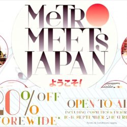 Metro Centrepoint: Metro Meets Japan + Enjoy 20% off storewide including cosmetics and fragrances for All Public
