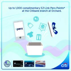 Citibank: First 50 each day at Citibank Orchard SMRT Station to receive a FREE ez-link card with 500 ez-link Perx points