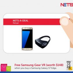Gain City: Get FREE Samsung Gear VR with every purchase of Samsung Galaxy S7 edge with NETS Payment