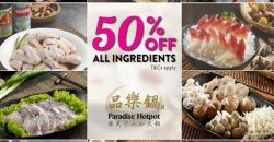 Paradise Hotpot: 50% off ALL Ingredients for a Limited Time!