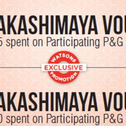 Watsons: Redeem Up to $20 Takashimaya Vouchers when You Purchase Products from P&G Brands such as Gillette, Whisper, Tampax, Clairol, Swisse & More!