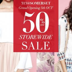 TEMT: 313@Somerset Grand Opening Promo - Enjoy 50% off storewide