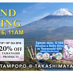 Tampopo @Takashimaya: Grand Opening with 50% OFF Yamanashi Products + Free Hello Kitty Gift