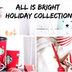 Starbucks: All Is Bright Holiday Collection
