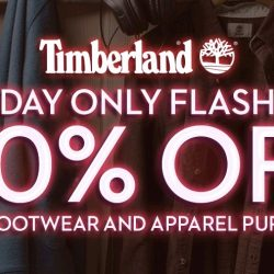 Timberland: 1 Day Only Flash Sale - 40% OFF with Any 2 Footwear & Apparel Purchased