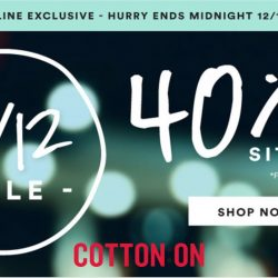 Cotton On: 12.12 Online Exclusive Sale 40% OFF Full Price Items Sitewide