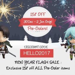 [Otaku House] Exclusive 15% discount code for ALL PRE-ORDERS on shop.otakuhouse.com this New Year weekend : HELLO 2017.30 Dec -
