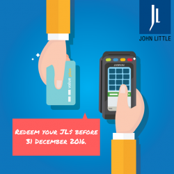 [John Little] 5 more days to New Year! Remember to redeem your JL$ before they expire on 31st December 2016!