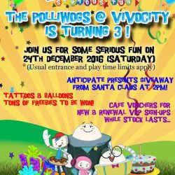 [The Polliwogs] Join us for The Polliwogs @ VivoCity tomorrow for our 3rd Birthday Celebration!Expect fun activities and Santa Claus Appearance with