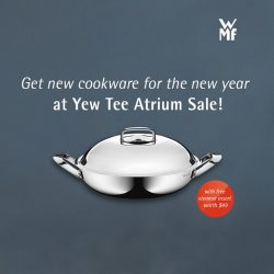 [WMF] Get some brand new cookware for the new year! Don't miss our Yew Tee Atrium Sale from now till