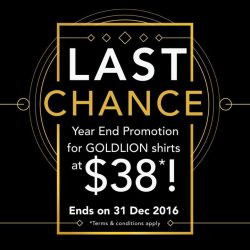 [Goldlion] Don't miss out on GOLDLION's year end promotions for our Long-Sleeved Shirts going at $38*! One promotion