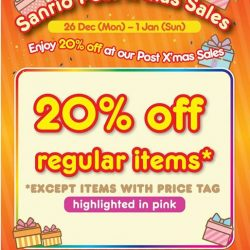 [Sanrio Gift Gate] It is the 2nd last day of our POST XMAS 20% OFF SALE! Grab your items before the promotion ends!