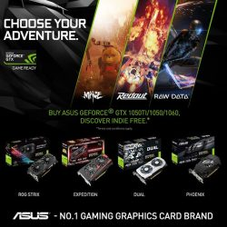 [ASUS] CHOOSE YOUR ADVENTURE! Buy ASUS Geforce GTX 1060/1050TI/1050 and get Maize, Redout or Raw Data Free*! Promotion Period: