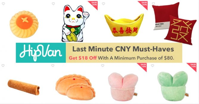 HipVan: Coupon Code for $18 OFF Last Minute CNY Must-Haves Till 25