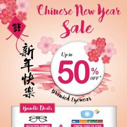 [Eyechamp Flagship] Don't miss out our CHINESE NEW YEAR sale 2017 and enjoy up to 50% off on branded eyewear! Shop
