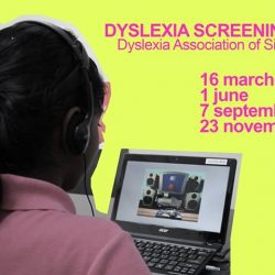 [Dyslexia Association of Singapore] Dyslexia Screening Test -Free for students in preschool and primary school. $60 screening fee for secondary school students.Screening sessions