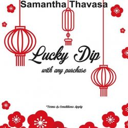 [Samantha Thavasa] Feeling lucky this Lunar New Year? Come celebrate with our Chinese New Year Lucky Dip Promotion! Win attractive prizes with