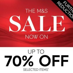 [Marks & Spencer] More reasons to shop now, before they are gone. Further reductions of up to 70% off selected items*.Ladies' & Men'